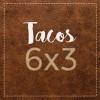 LUNES – Tacos 6×3