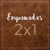MIÉRCOLES – Empanadas 2X1